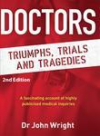 Doctors: Triumphs, Trials and Tragedies