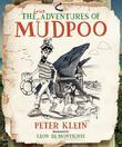 The (True) Adventures of Mudpoo