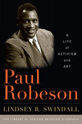 Paul Robeson: A Life of Activism and Art