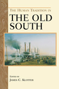 The Human Tradition in the Old South