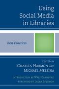 Using Social Media in Libraries: Best Practices