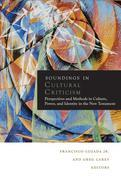 Soundings in Cultural Criticism: Perspectives and Methods in Culture, Power, and Identity in the New Testament
