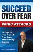 Succeed Over Fear: Panic Attacks