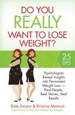 Do You Really Want to Lose Weight?