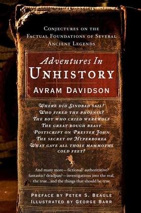 Adventures in Unhistory