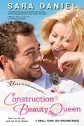 Construction Beauty Queen
