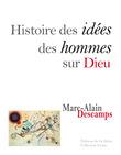 Histoire des idées des hommes sur Dieu
