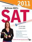 McGraw-Hill's SAT, 2011 Edition
