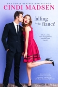 Falling For Her Fiance