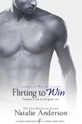 Flirting to Win