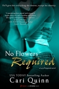 No Flowers Required (A Love Required Novel)