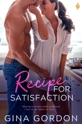 Recipe for Satisfaction (A Madewood Brothers Novel)