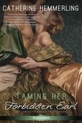 Taming Her Forbidden Earl