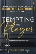 Tempting the Player (A Gamble Brothers Novel)