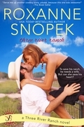 Roxanne Snopek - Three River Ranch