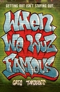 When We Wuz Famous