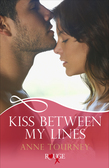 Kiss Between My Lines: A Rouge Erotic Romance