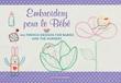 Embroidery pour le Bebe