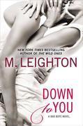 M. Leighton - Down to You