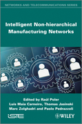 Intelligent Non-Hierarchical Manufacturing Networks