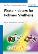 Photoinitiators for Polymer Synthesis: Scope, Reactivity, and Efficiency