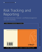 Risk Tracking and Reporting: Unternehmerisches Chancen- und Risikomanagement nach dem KonTraG