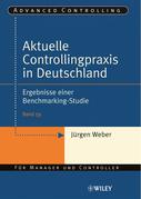 Aktuelle Controllingpraxis in Deutschland: Ergebnisse einer Benchmarking-Studie