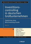 Investitionscontrolling in Deutschen Grossunternehmen: Ergebnisse Einer Benchmarking-Studie