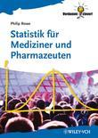Statistik f&uuml;r Mediziner und Pharmazeuten