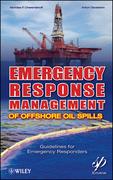 Emergency Response Management of Offshore Oil Spills: Guidelines for Emergency Responders