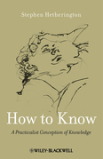 How to Know: A Practicalist Conception of Knowledge