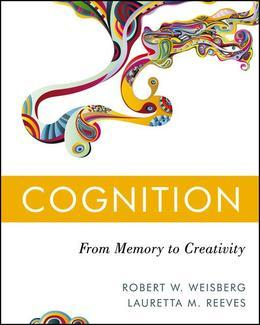 Cognition: From Memory to Creativity: From Memory to Creativity