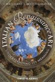 Italian Renaissance Art: Understanding Its Meaning