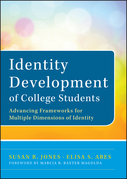 Identity Development of College Students: Advancing Frameworks for Multiple Dimensions of Identity