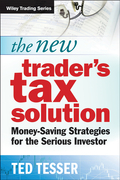 The New Trader's Tax Solution: Money-Saving Strategies for the Serious Investor