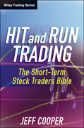 Hit and Run Trading: The Short-Term Stock Traders' Bible