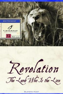 Revelation: The Lamb Who Is the Lion