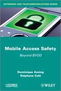 Mobile Access Safety: Beyond BYOD