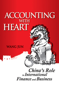Accounting with Heart: China's Role in International Finance and Business