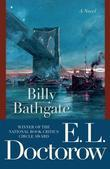Billy Bathgate: A Novel