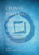 China's Banking and Financial Markets: The Internal Research Report of the Chinese Government