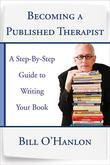 Becoming a Published Therapist: A Step-by-Step Guide to Writing Your Book