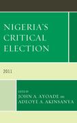 Nigeria's Critical Election: 2011