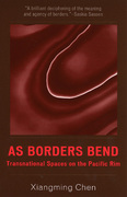 As Borders Bend: Transnational Spaces on the Pacific Rim