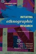 Initiating Ethnographic Research: A Mixed Methods Approach