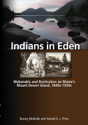 Indians in Eden: Wabanakis and Rusticators on Maine's Mt. Desert Island