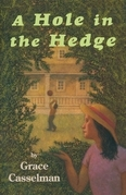 A Hole in the Hedge