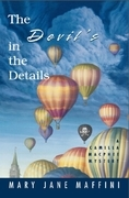 Mary Jane Maffini - The Devil's in the Details: A Camilla MacPhee Mystery