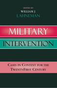 Military Intervention: Cases in Context for the Twenty-First Century