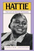Hattie: The Life of Hattie McDaniel